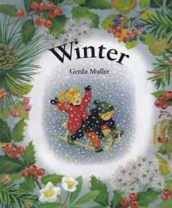 "Gerda Muller board book ""Winter"" from the popular seasonal series, at Palumba.com, specializing in natural and non-toxic toys, Waldorf dolls and books, and natural home goods."